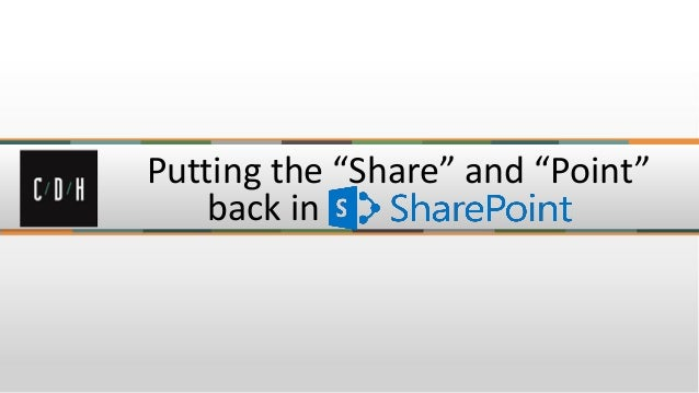 "Putting the ""Share"" and ""Point"" back in SharePoint 2013"
