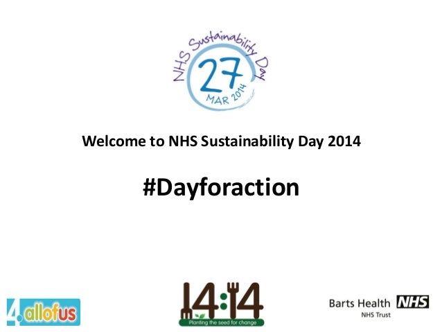 Welcome to NHS Sustainability Day 2014 #Dayforaction