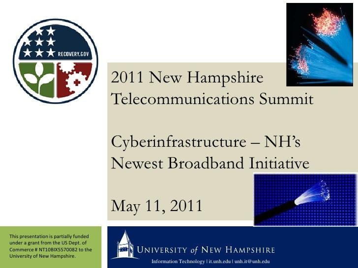 2011 New Hampshire                                        Telecommunications Summit                                       ...