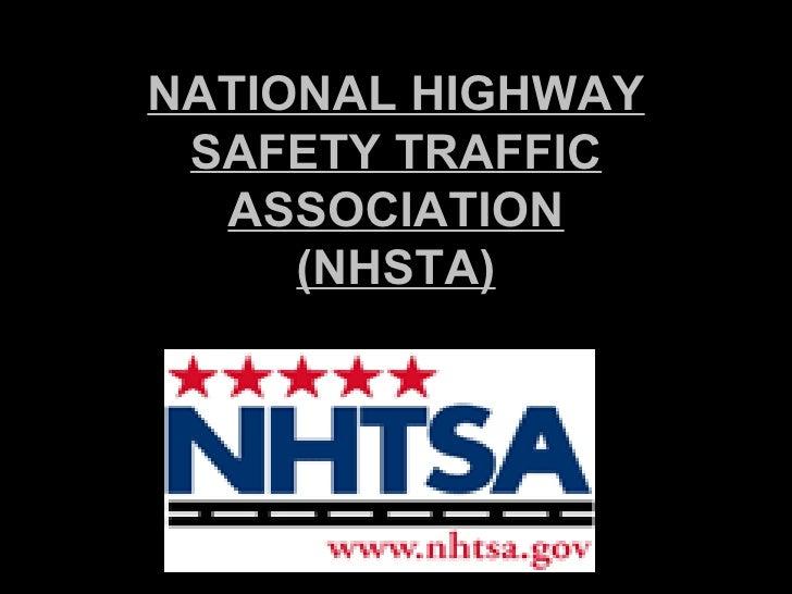 NATIONAL HIGHWAY SAFETY TRAFFIC ASSOCIATION (NHSTA)