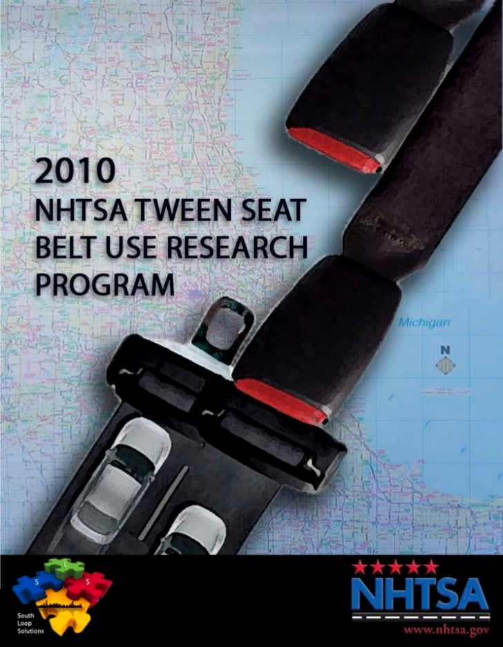NHTSA  Tween  Seat  Belt  Use  Research  Program                                                                          ...