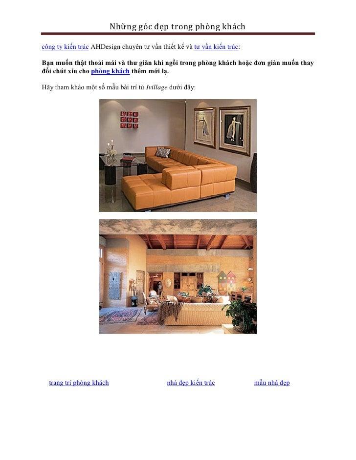 Những góc đẹp trong phòng kháchcông ty kiến trúc AHDesign chuyên tư vấn thiết kế và tư vấn kiến trúc:Bạn muốn thật thoải m...