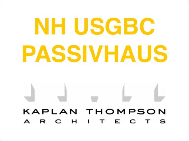 NH USGBC Green Eggs: Passivhaus 2014-01-08