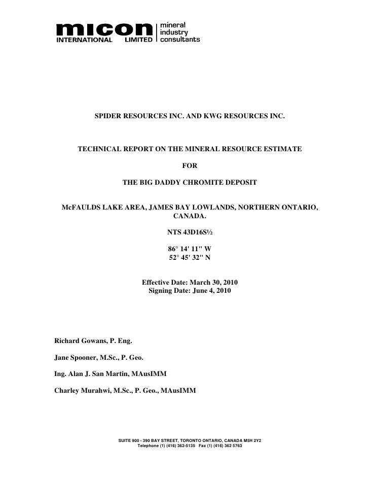 SPIDER RESOURCES INC. AND KWG RESOURCES INC.           TECHNICAL REPORT ON THE MINERAL RESOURCE ESTIMATE                  ...