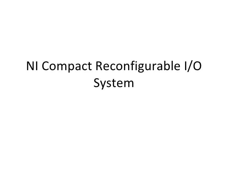 NI Compact Reconfigurable I/O System