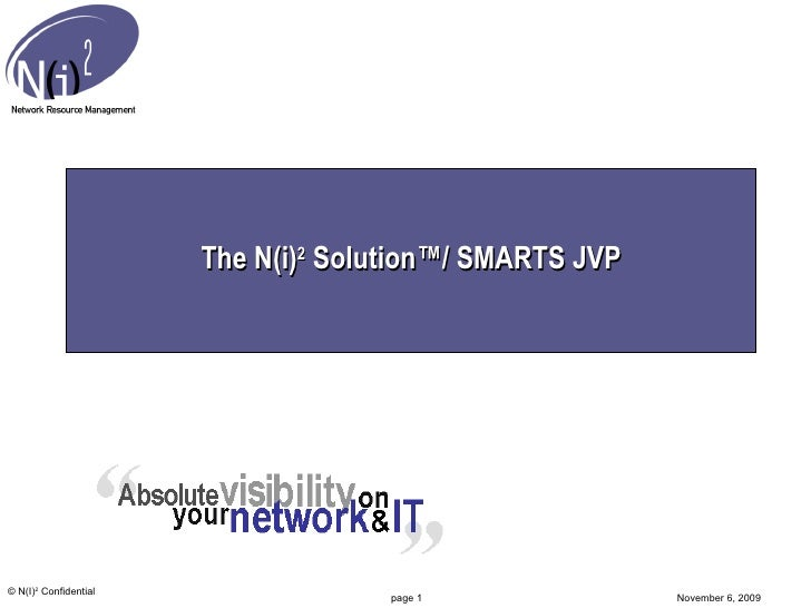 The N(i) 2  Solution™/ SMARTS JVP