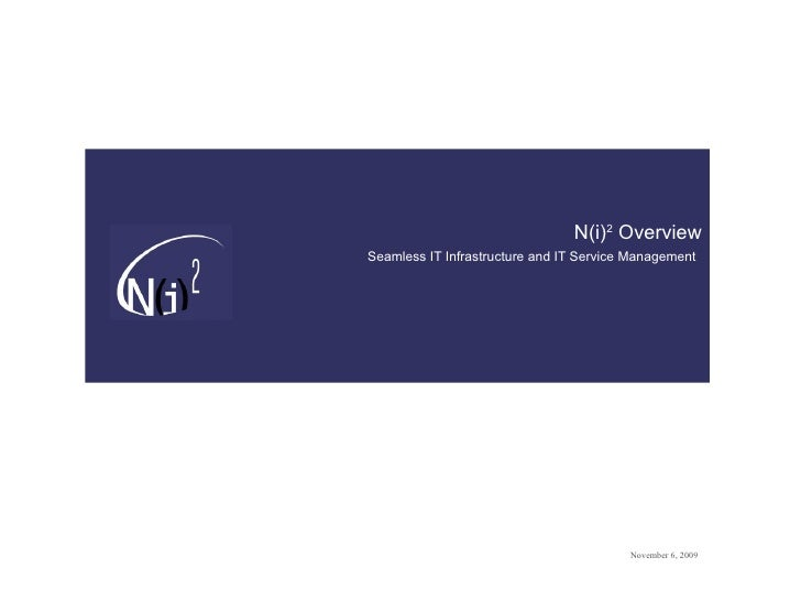 N(i) 2  Overview Seamless IT Infrastructure and IT Service Management