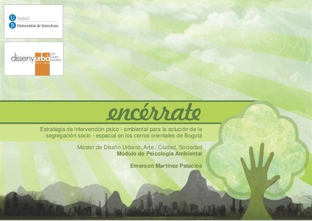 Estrategia de intervención psico - ambiental para la solución de la  segregación socio - espacial en los cerros orientales...