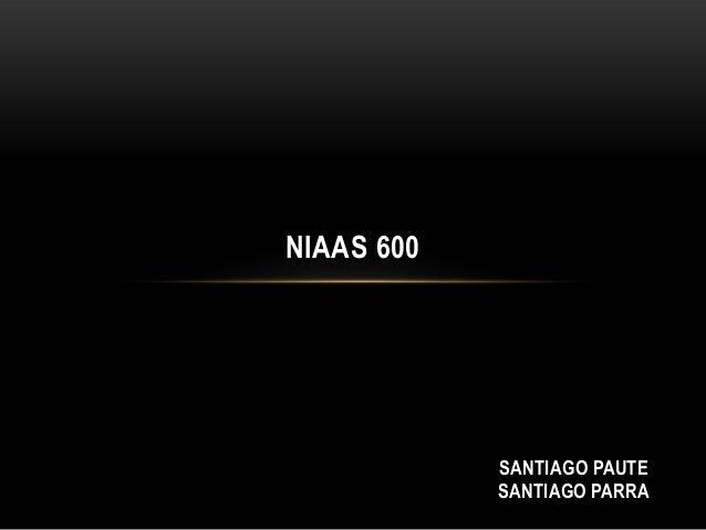 NIAAS 600SANTIAGO PAUTESANTIAGO PARRA