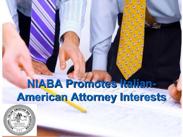 NIABA Promotes ItalianAmerican Attorney Interests
