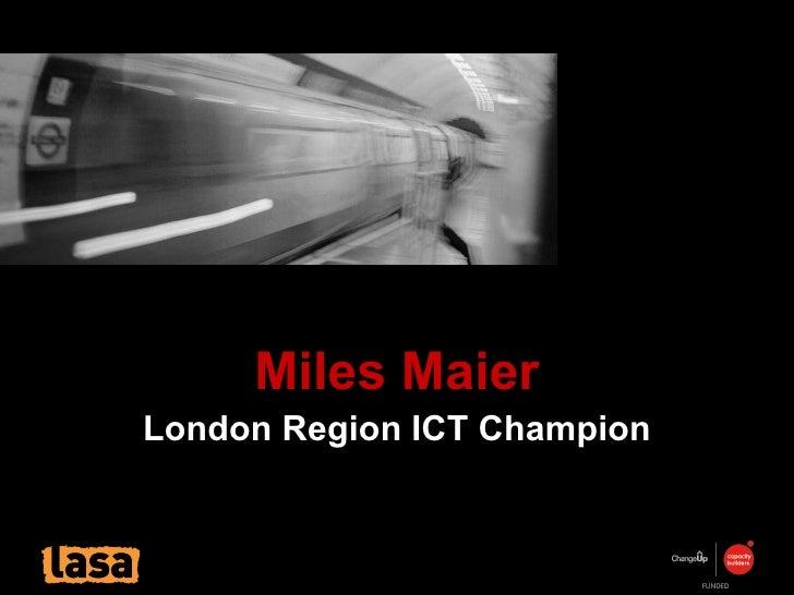 Miles Maier London Region ICT Champion