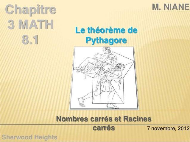 Chapitre                                   M. NIANE3 MATH              Le théorème de  8.1                 Pythagore      ...