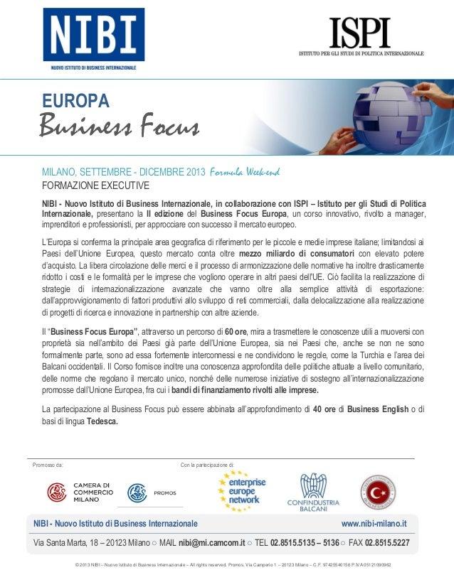 © 2013 NIBI – Nuovo Istituto di Business Internazionale – All rights reserved. Promos, Via Camperio 1 – 20123 Milano – C.F...