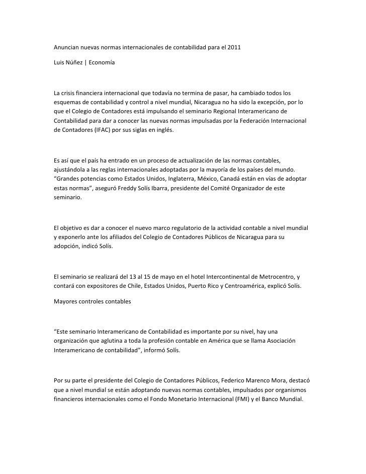 Anuncian nuevas normas internacionales de contabilidad para el 2011Luis Núñez   EconomíaLa crisis financiera internacional...
