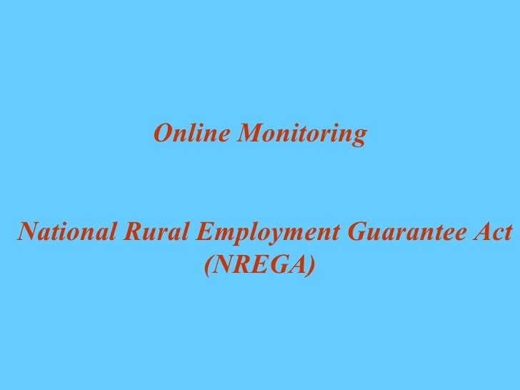 Online Monitoring   National Rural Employment Guarantee Act (NREGA)