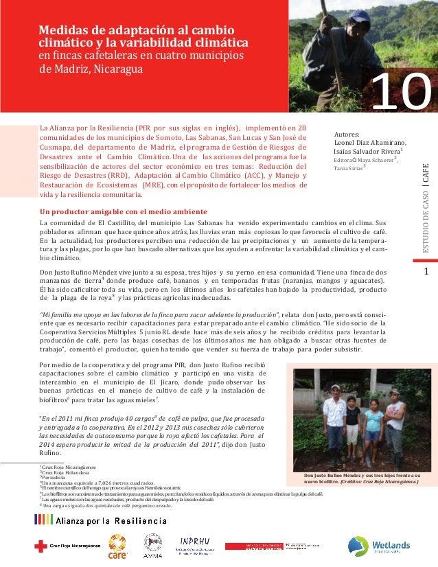 La Alianza por la Resiliencia (PfR por sus siglas en inglés), implementó en 28 comunidades de los municipios de Somoto, La...