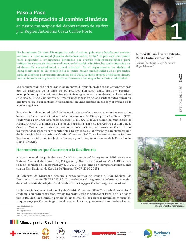 En los últimos 20 años Nicaragua ha sido el cuarto país más afectado por eventos extremos a nivel mundial (Informe de Germ...