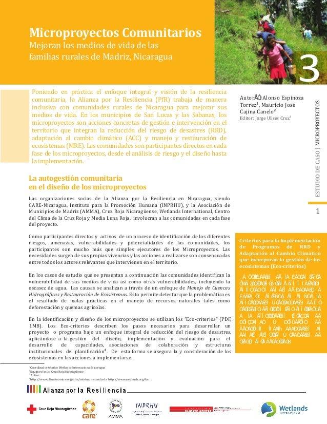 Microproyectos Comunitarios Mejoran los medios de vida de las familias rurales de Madriz, Nicaragua Editor: Jorge Ulises C...