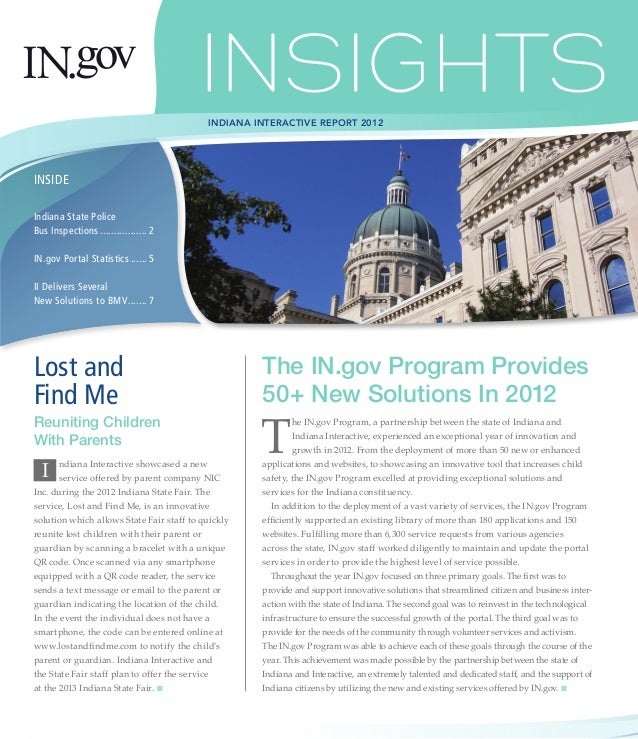 INDIANA INTERACTIVE REPORT 2012INSIDEIndiana State PoliceBus Inspections.................. 2IN.gov Portal Statistics.........