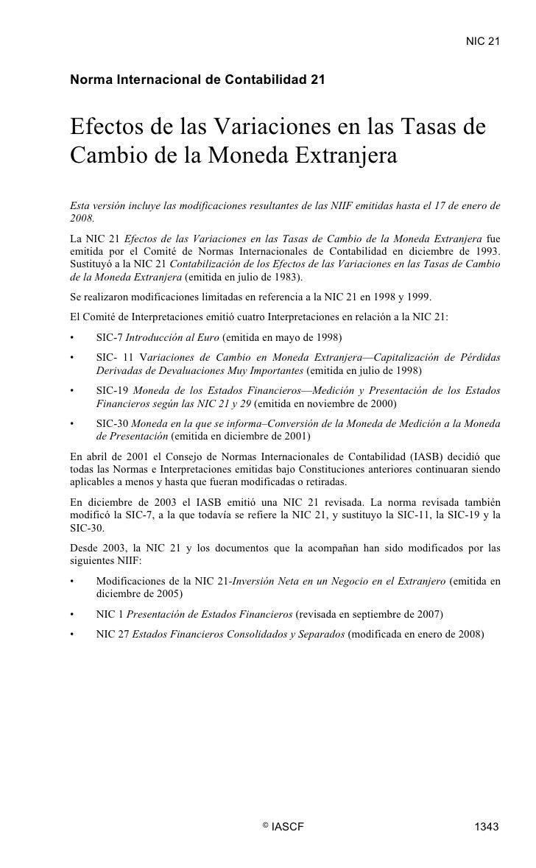 NIC 21  NIC 21     Norma Internacional de Contabilidad 21   Efectos de las Variaciones en las Tasas de Cambio de la Moneda...