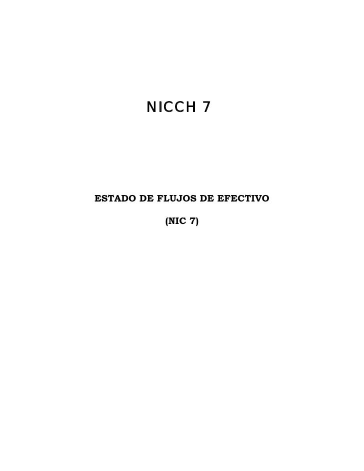 NICCH 7ESTADO DE FLUJOS DE EFECTIVO           (NIC 7)