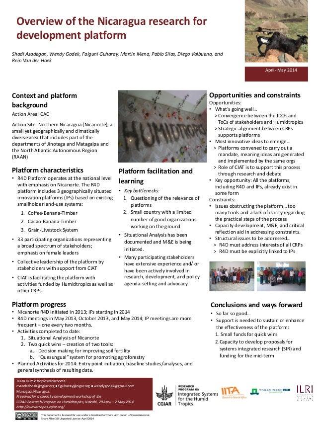 Overview of the Nicaragua research for development platform Shadi Azadegan, Wendy Godek, Falguni Guharay, Martin Mena, Pab...