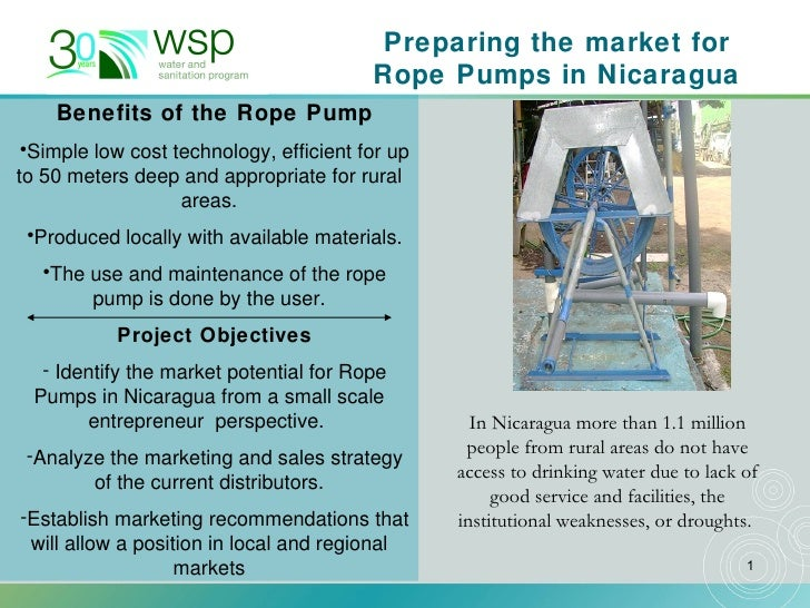 <ul><li>Benefits of the Rope Pump </li></ul><ul><li>Simple low cost technology, efficient for up to 50 meters deep and app...