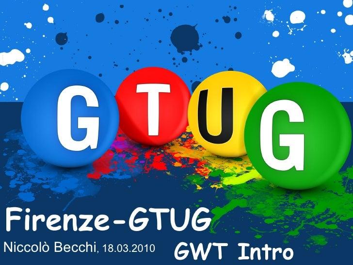 Niccolò Becchi: Introduzione a GWT