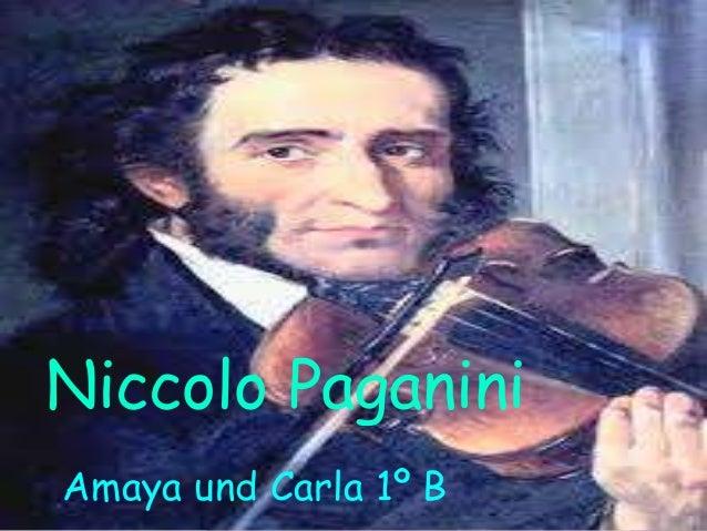 Niccolo Paganini Amaya und Carla 1º B