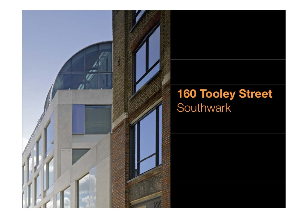 Case study: 160 Tooley Street