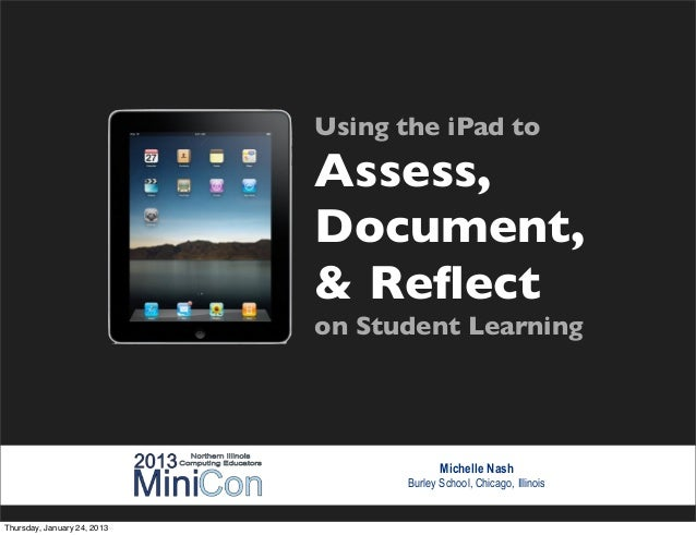 Using the iPad to                             Assess,                             Document,                             & ...