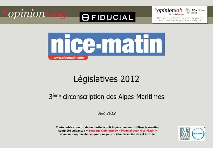 Législatives 20123ème circonscription des Alpes-Maritimes                                 Juin 2012  Toute publication tot...