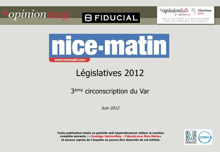 Législatives 2012         3ème circonscription du Var                               Juin 2012Toute publication totale ou p...