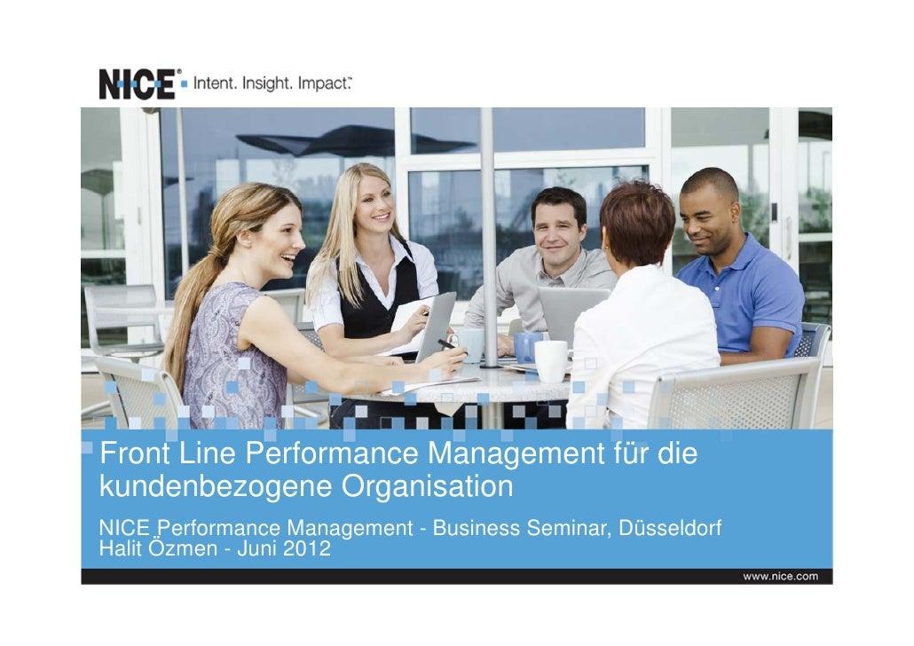 Front Line Performance Management für diekundenbezogene OrganisationNICE Performance Management - Business Seminar, Düssel...