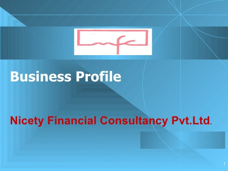 Business Profile Nicety Financial Consultancy Pvt.Ltd .