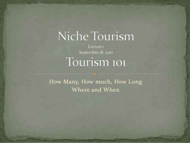 Niche tourism lectures 1-4