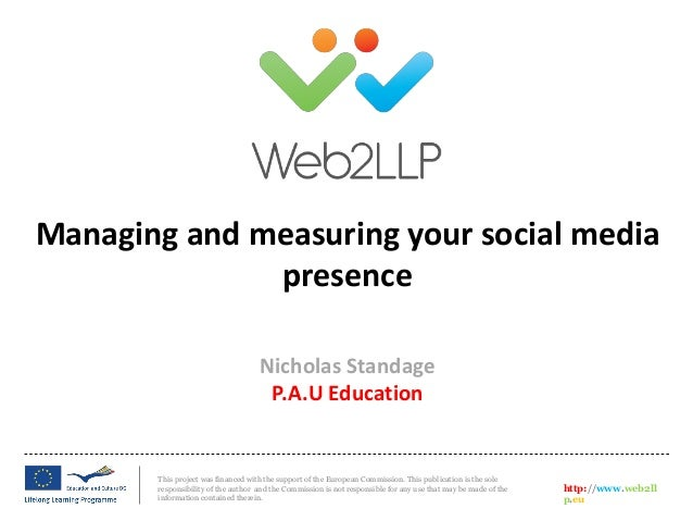 Session 3: Nicholas Standage (PAU) - Managing and measuring your social media presence