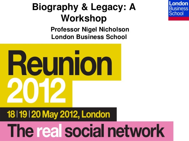 Biography and Legacy: A Workshop - LBS Professor Nigel Nicholson