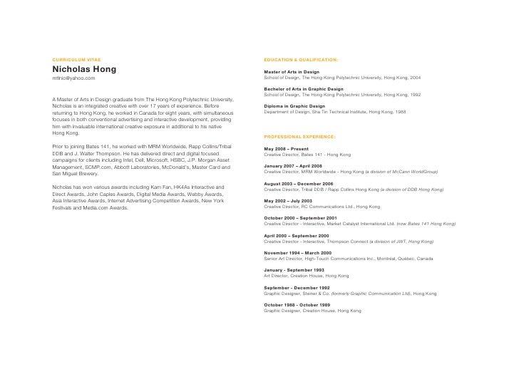CURRICULUM VITAE                                                                  EDUCATION & QUALIFICATION:  Nicholas Hon...
