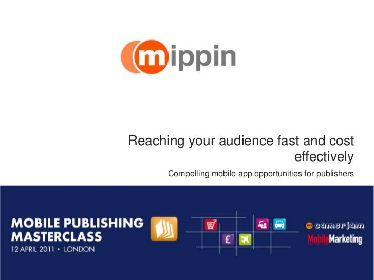 Reaching your audience fast and cost                                                        effectively                   ...
