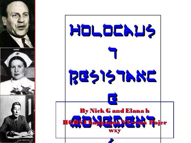 Nick gandelanah holocaustresistancemovements