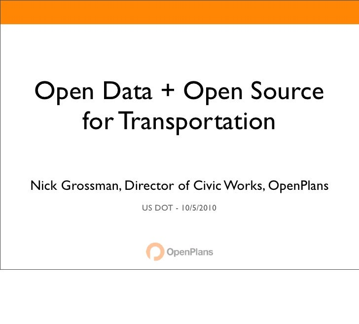 Open Data + Open Source for Transportation