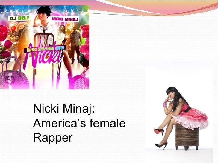 Nicki Minaj: America's female Rapper