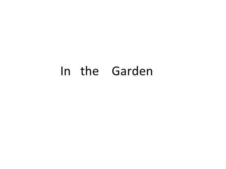 Nick In The Garden