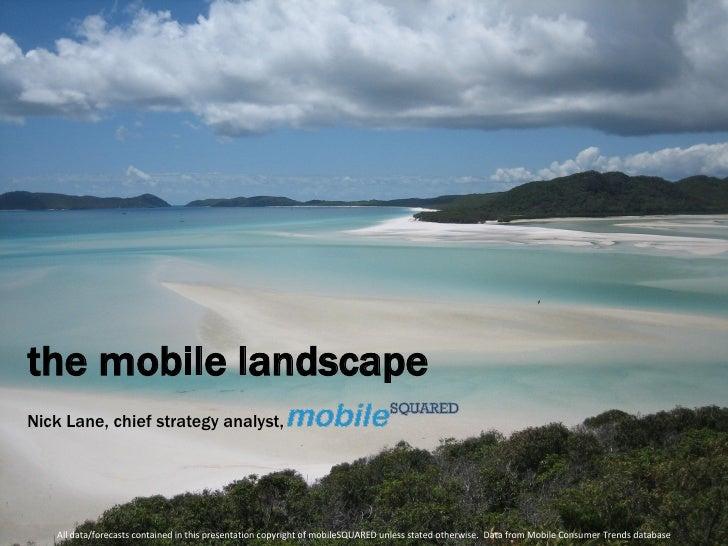 Nick Lane, mobileSQUARED, UK mobile update
