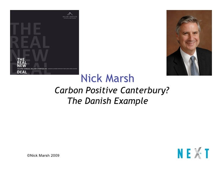 Nick Marsh              Carbon Positive Canterbury?                 The Danish Example     ©Nick Marsh 2009