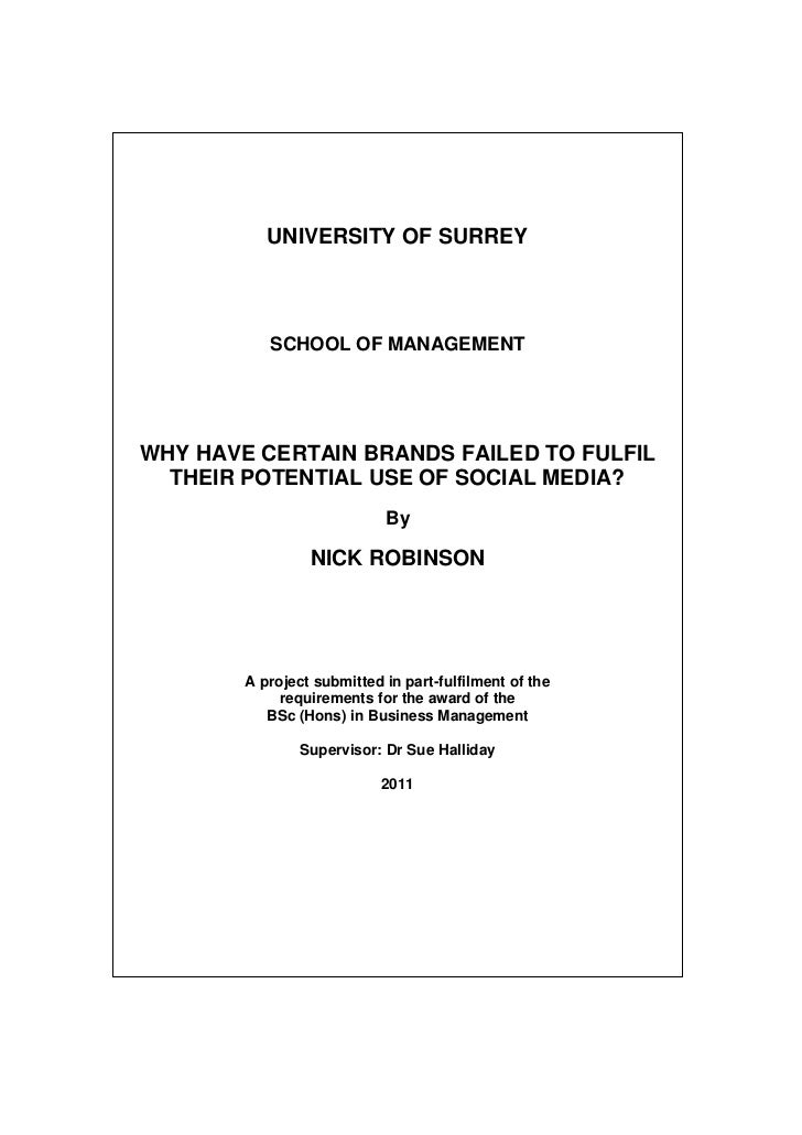 UNIVERSITY OF SURREY           SCHOOL OF MANAGEMENTWHY HAVE CERTAIN BRANDS FAILED TO FULFIL  THEIR POTENTIAL USE OF SOCIAL...