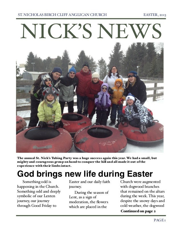 ST. NICHOLAS BIRCH CLIFF ANGLICAN CHURCH                                        EASTER, 2013     NICK'S NEWS    The annual...
