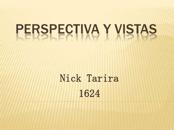 Perspectiva y vistas<br />Nick Tarira <br />1624<br />