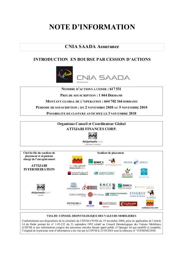 NOTE D'INFORMATION CNIA SAADA Assurance INTRODUCTION EN BOURSE PAR CESSION D'ACTIONS NOMBRE D'ACTIONS A CEDER : 617 531 PR...